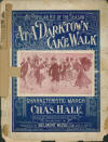 At A Darktown Cakewalk Sheet Music Cover