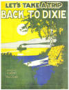 Let's Take A Trip Back To Dixie Sheet