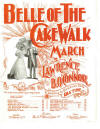 Belle of the Cake Walk: March Sheet Music Cover