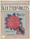 Blue-Eyed Violets: Waltz Sheet Music