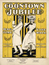 Coontown Jubilee: Rag Time Cake Walk, March and Two Step Sheet Music Cover