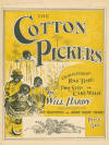 The Cotton Pickers: Characteristic Rag Time, Two Step or Cake Walk Sheet Music Cover