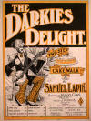 The Darkies Delight: Two Step and Cakewalk Sheet Music Cover