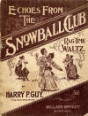 Echoes from the Snowball Club: Rag
