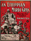 An Ethiopian Mardi Gras. March, Two-Step and Cake Walk Sheet Music Cover