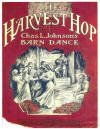 The Harvest Hop: Charles L. Johnson's Barn Dance