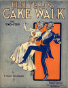 High Yellow Cake Walk and Two-Step Sheet Music Cover