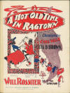A Hot Old Time in Ragtown: Characteristic Cakewalk Sheet Music Cover