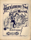 Huckleberry Finn Cake Walk Two-Step Sheet Music Cover