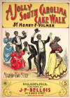A Jolly South Carolina Cake Walk. March and Two Step Sheet Music Cover