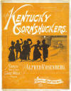 The Kentucky Cornhuskers: Two Step March and Cake Walk Sheet Music Cover