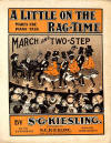 A Little on the Rag-Time (Makes the Piano Talk): Cake walk, March and Two-Step Sheet Music Cover