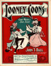 Looney Coons: Cake Walk & Two Step Sheet Music Cover