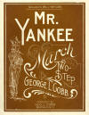 Mr Yankee: March and Two-Step Sheet