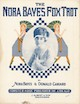 Nora Bayes Foxtrot Sheet Music Cover