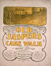 Old Jasper's Cake Walk Sheet Music Cover