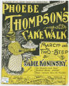 Phoebe Thompson's Cake Walk Sheet Music Cover