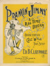 Prancin Jimmy: A Rag Time Dream: Characteristic Cake Walk and Two Step Sheet Music Cover