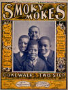 Smokey Mokes: Cake Walk and Two Step Sheet Music Cover