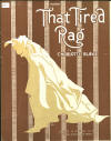 That Tired Rag Sheet Music Cover