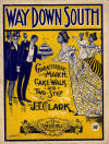 Way Down South: Characteristic March, Cake-Walk and Two-Step Sheet Music Cover
