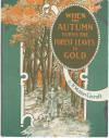 When the Autumn Turns the Forest Leaves