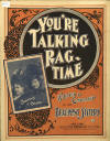 You're Talking Ragtime Sheet Music